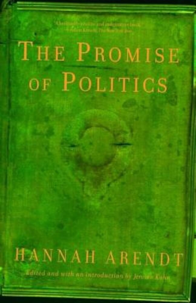 The Promise of Politics, Paperback