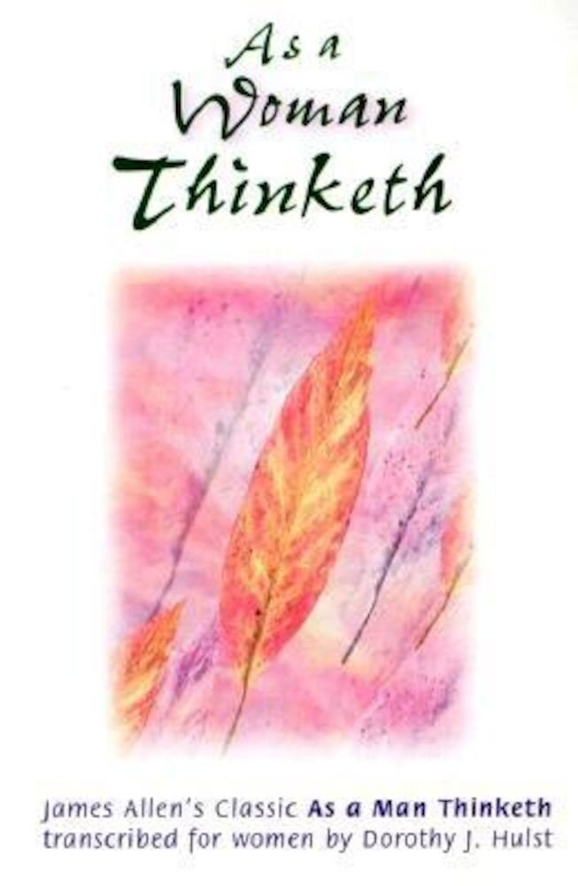 As a Woman Thinketh, Paperback