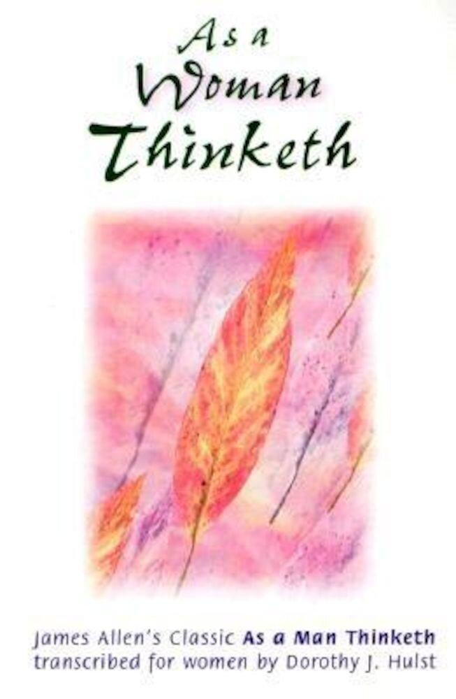 As a Woman Thinketh, Paperback