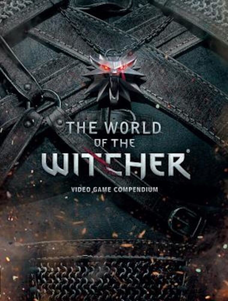 The World of the Witcher: Video Game Compendium, Hardcover