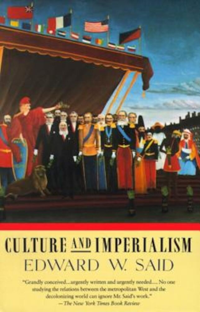 Culture and Imperialism, Paperback