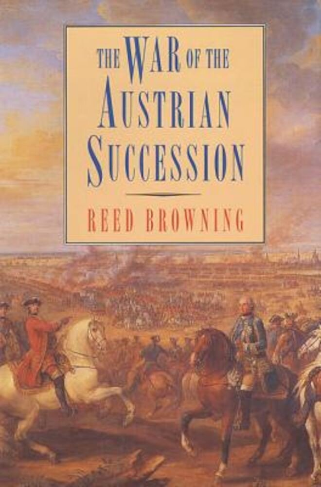 The War of the Austrian Succession, Paperback