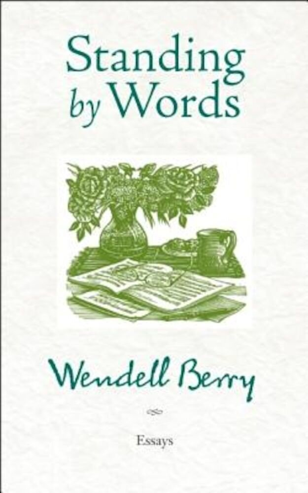 Standing by Words, Paperback