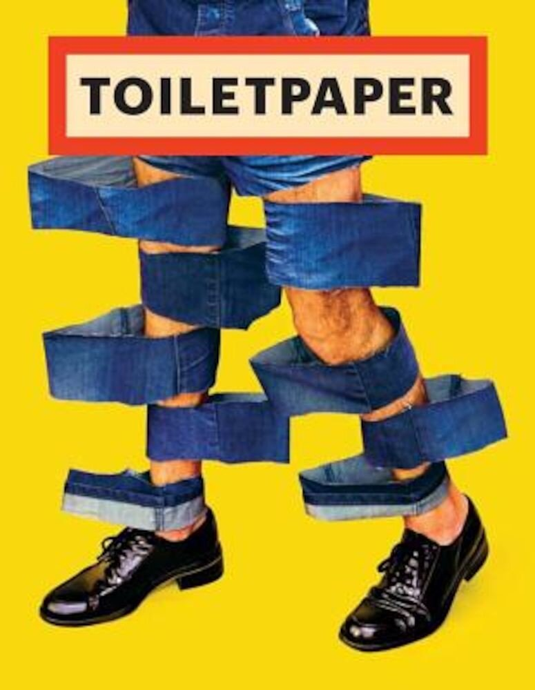 Toilet Paper: Issue 14, Paperback