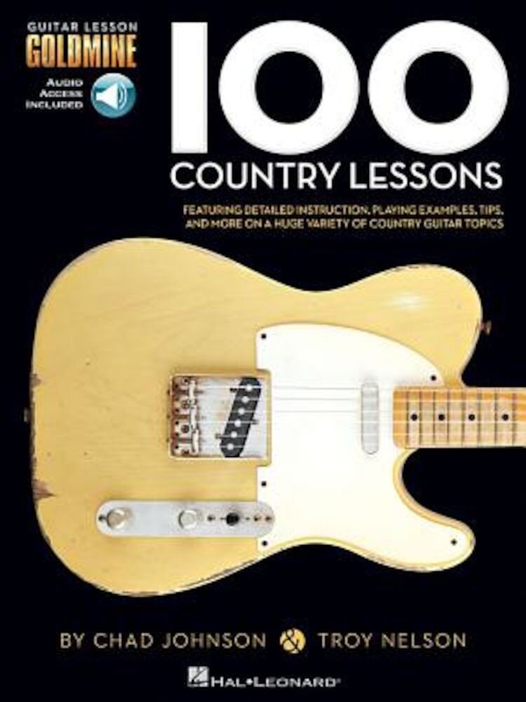 100 Country Lessons: Guitar Lesson Goldmine Series, Paperback