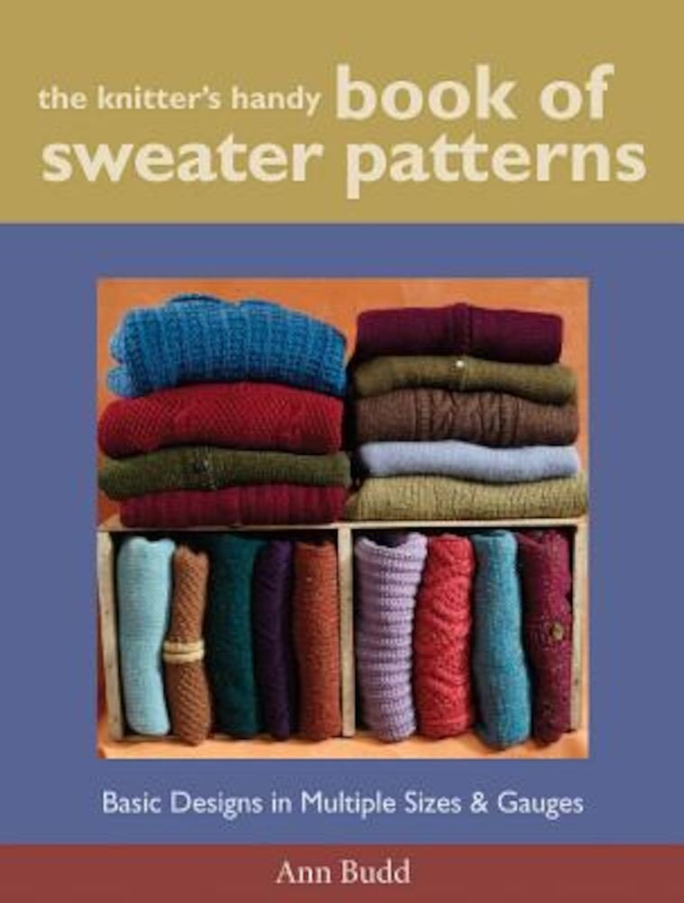The Knitter's Handy Book of Sweater Patterns, Hardcover