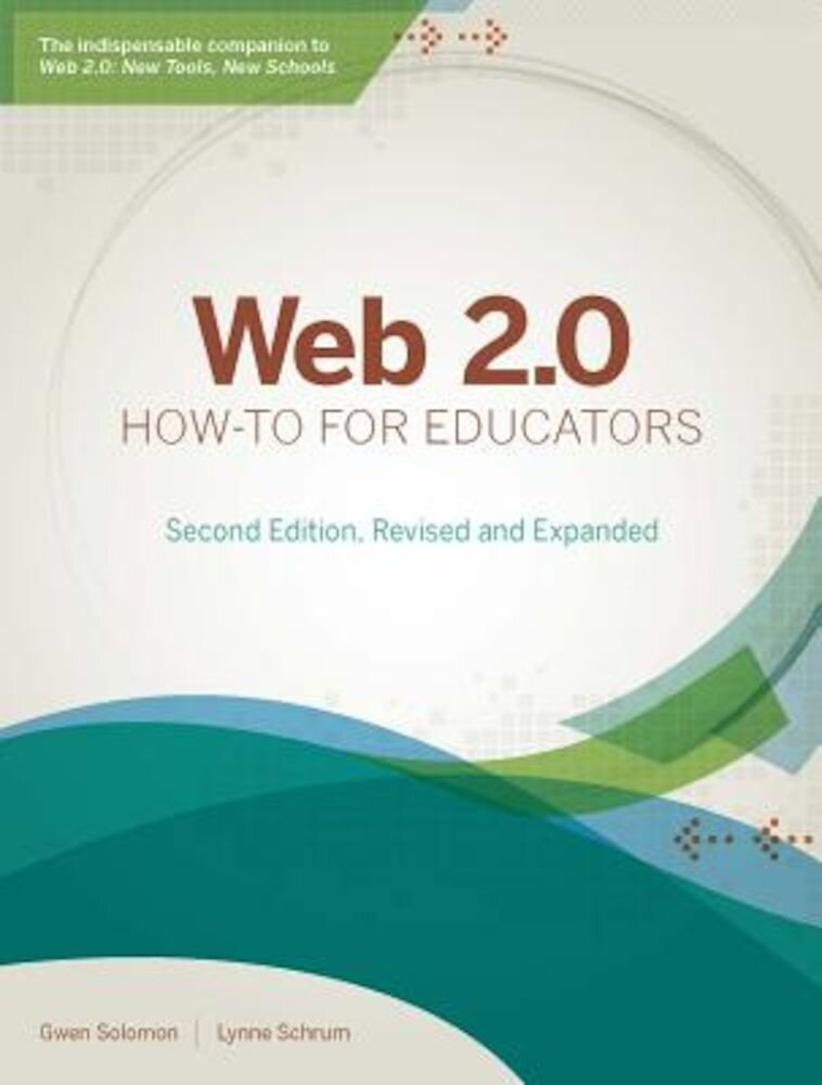 Web 2.0 How-To for Educators, Paperback