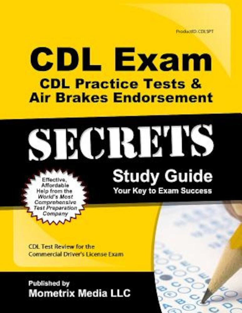 CDL Exam Secrets CDL Practice Test Secrets, Study Guide: CDL Test Review for the Commercial Driver's License Exam, Paperback