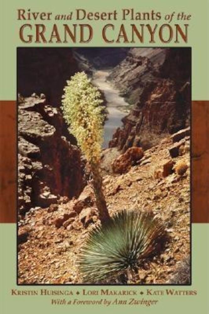 River and Desert Plants of the Grand Canyon, Paperback