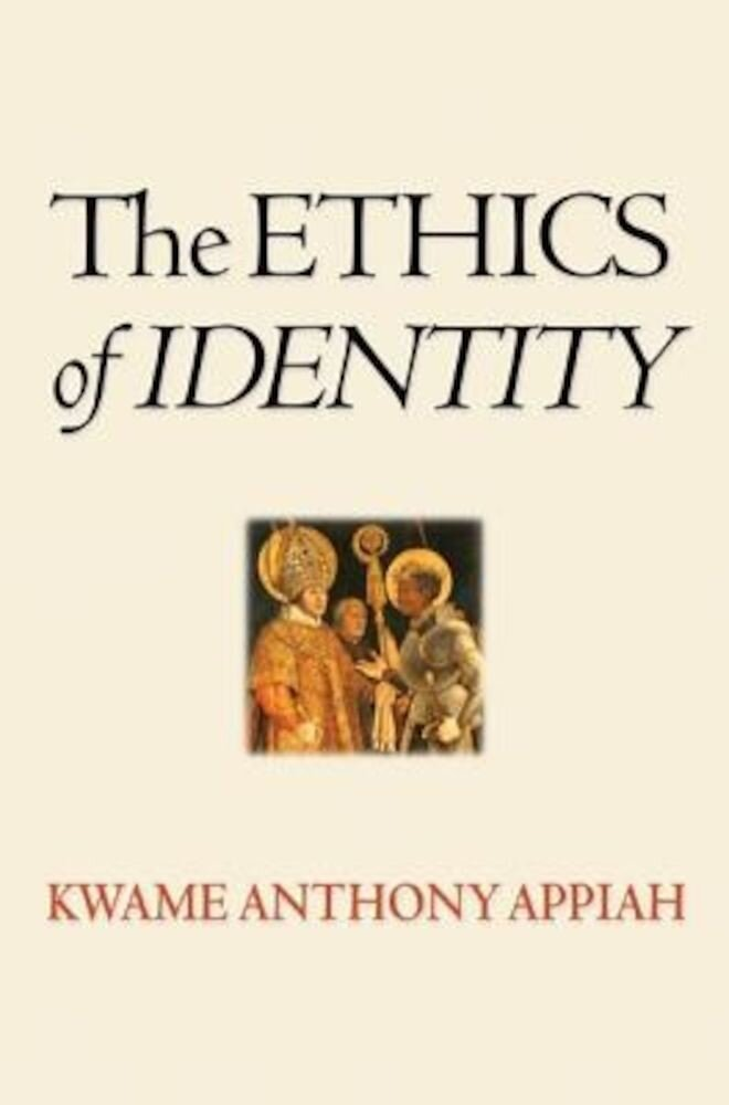 The Ethics of Identity, Paperback