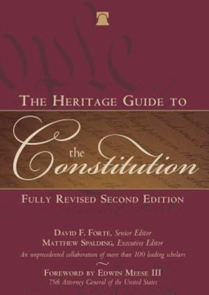 The Heritage Guide to the Constitution, Hardcover