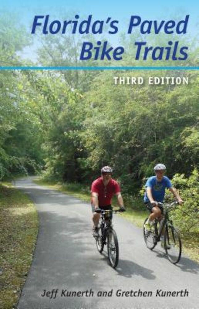 Florida's Paved Bike Trails, Paperback