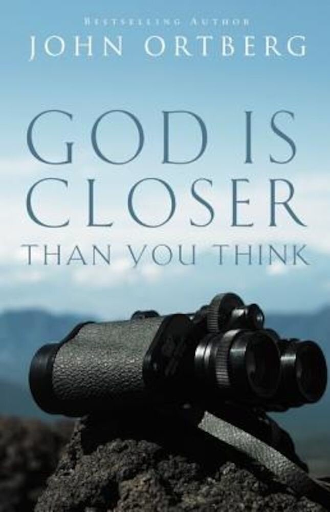 God Is Closer Than You Think, Paperback