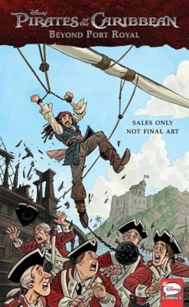 Disney Pirates of the Caribbean: Beyond Port Royal: Comics Collection, Paperback