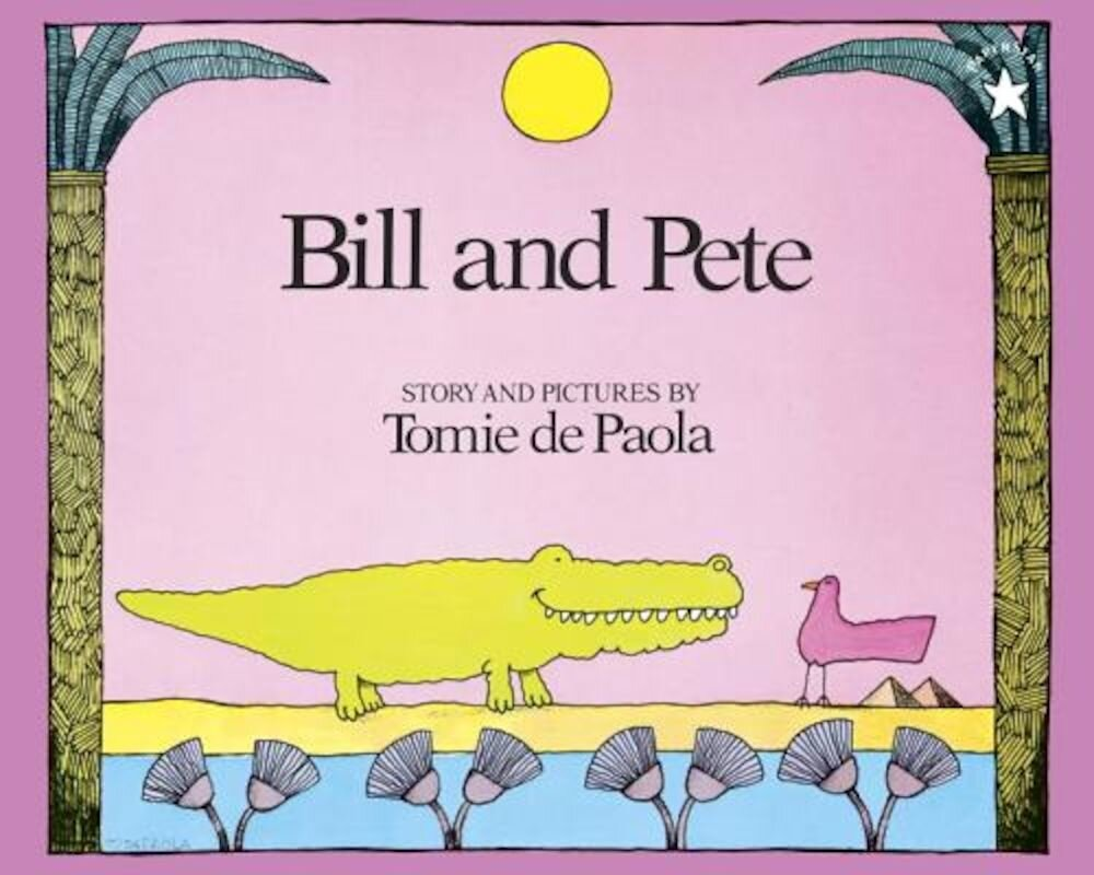 Bill and Pete, Paperback