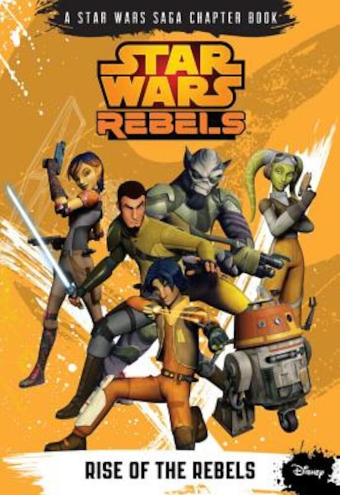 Star Wars Rebels Rise of the Rebels, Paperback