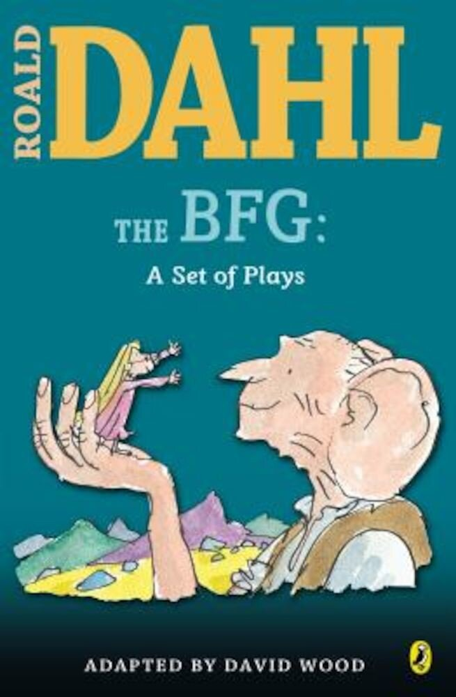 The BFG: A Set of Plays: A Set of Plays, Paperback