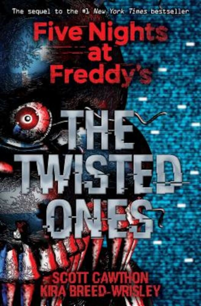 The Twisted Ones (Five Nights at Freddy's #2), Paperback