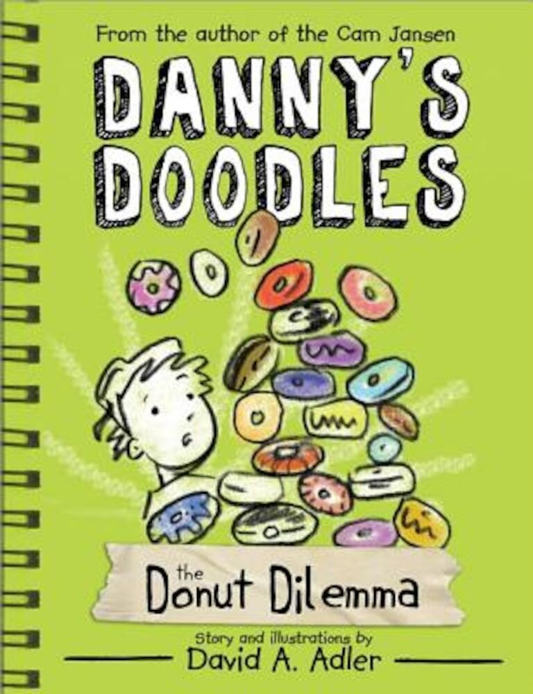 Danny's Doodles: The Squirting Donuts, Paperback