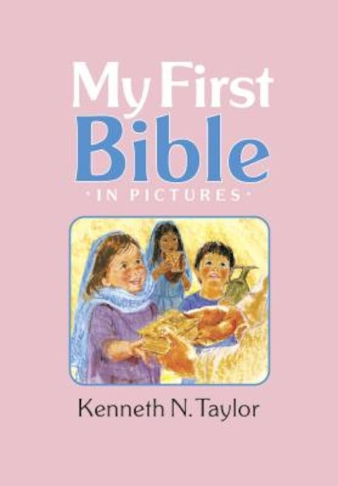 My First Bible in Pictures, Baby Pink, Hardcover