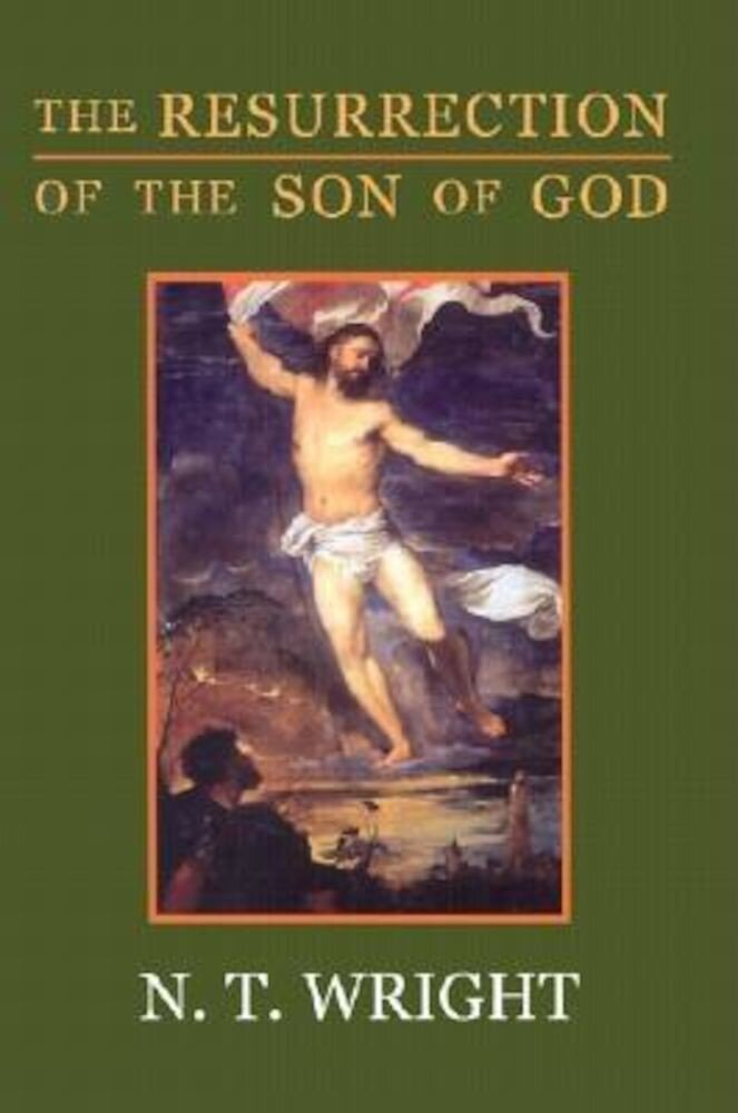The Resurrection of the Son of God, Paperback