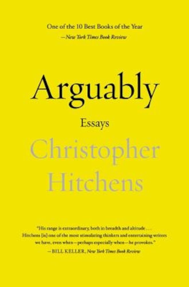 Arguably: Essays, Paperback