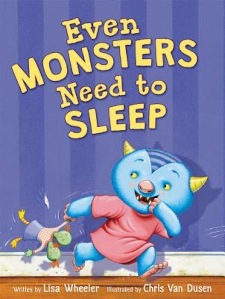 Even Monsters Need to Sleep, Hardcover
