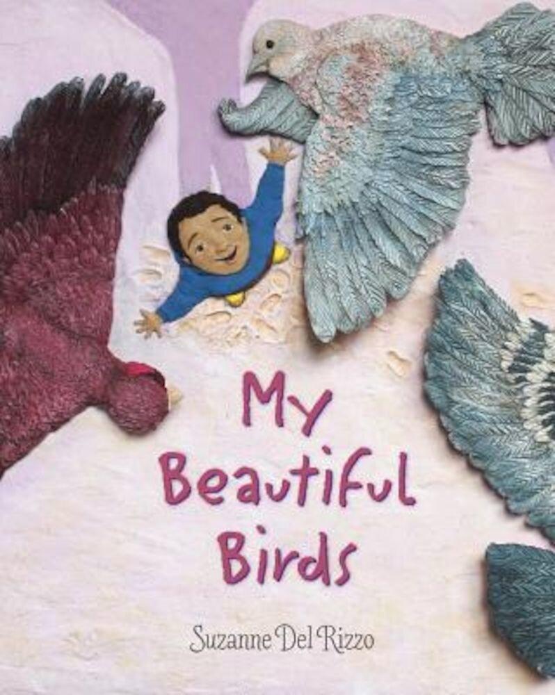 My Beautiful Birds, Hardcover