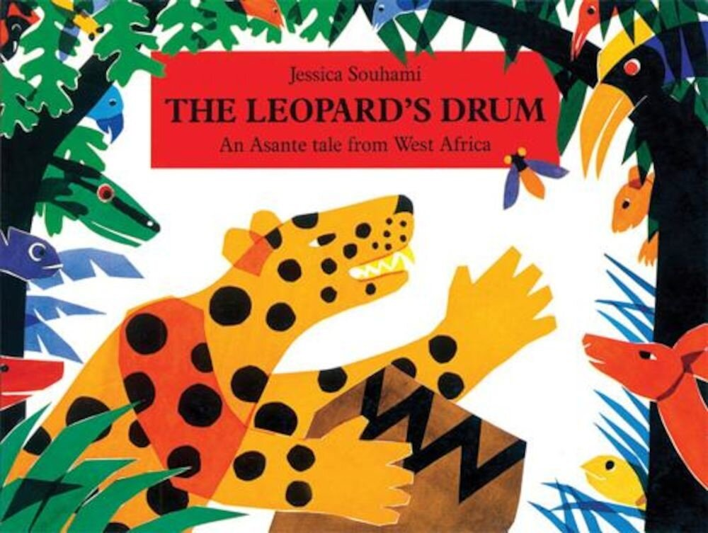 The Leopard's Drum: An Asante Tale from West Africa, Paperback