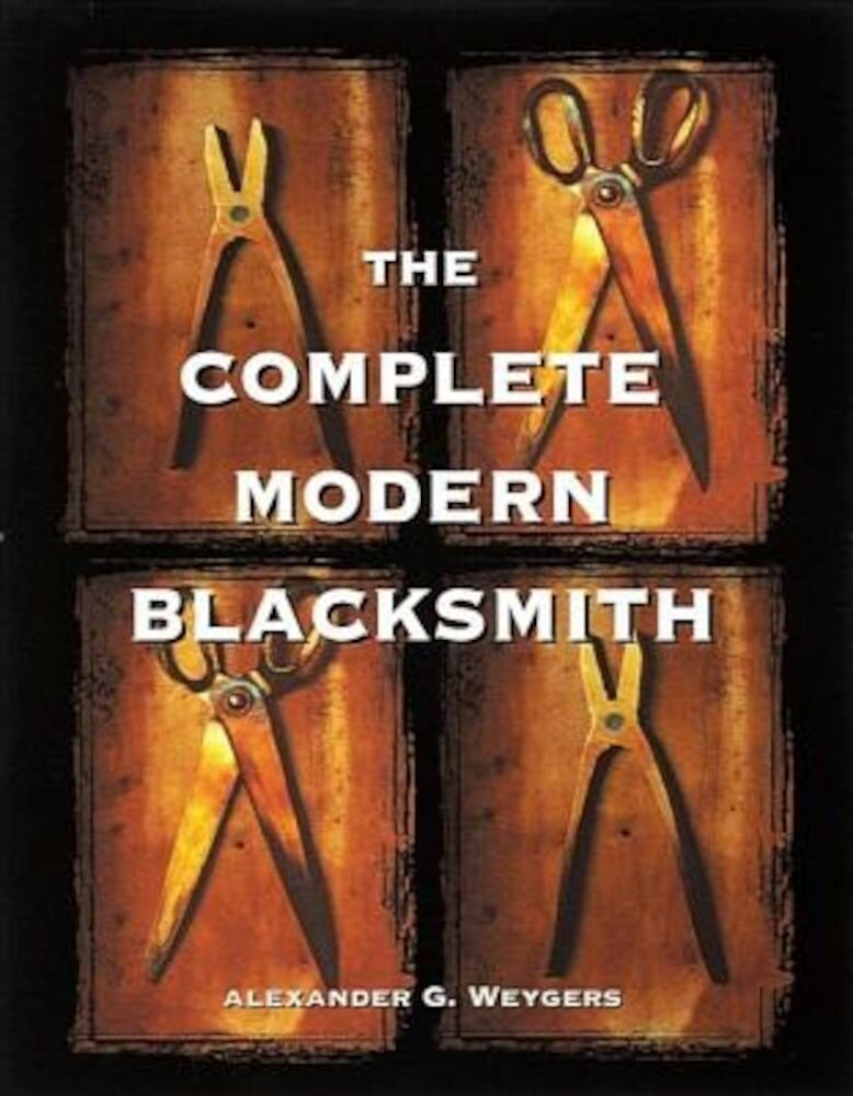 The Complete Modern Blacksmith, Paperback