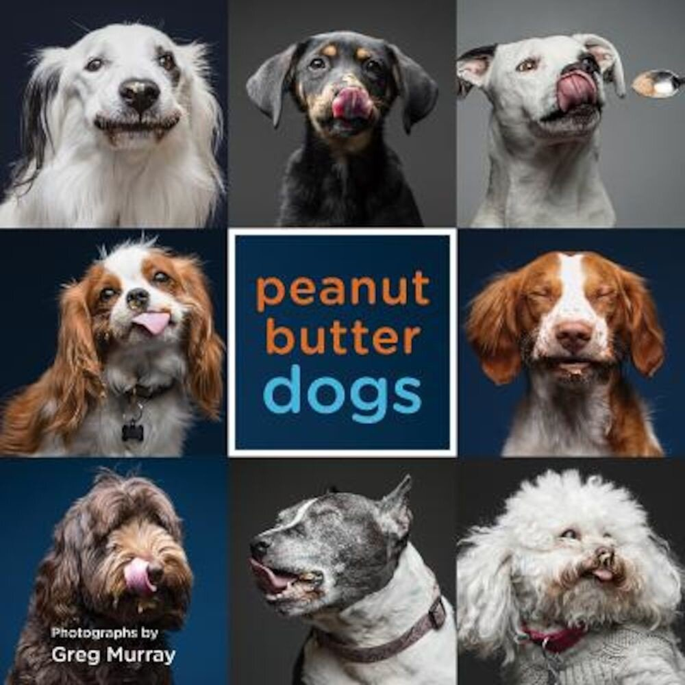 Peanut Butter Dogs, Hardcover