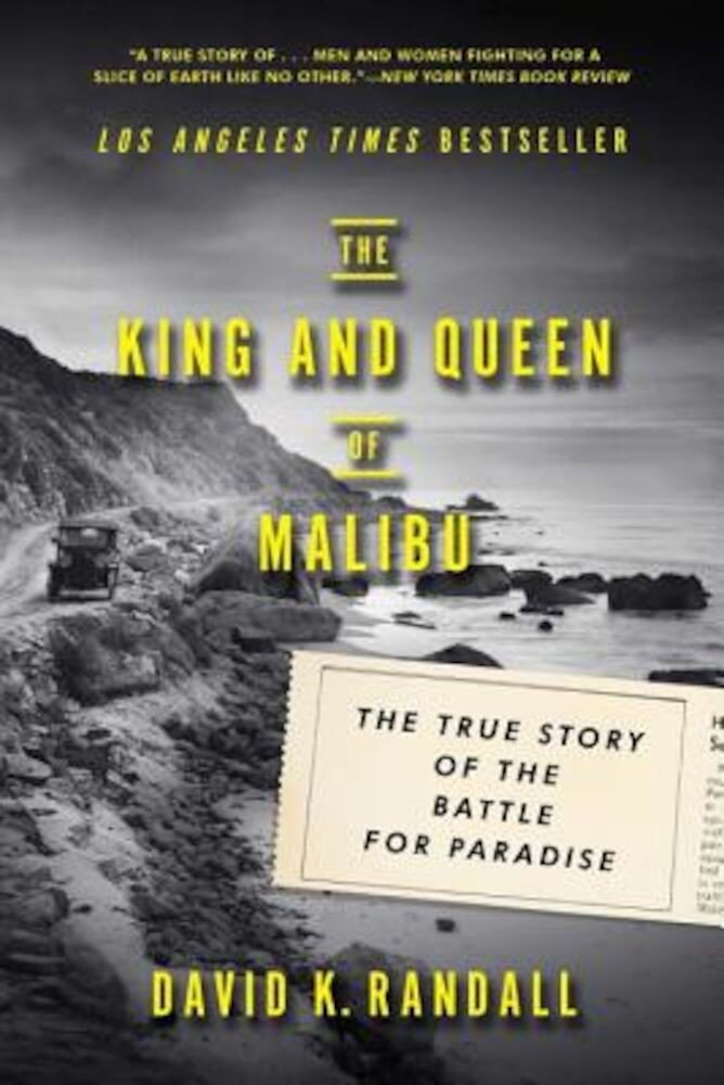 The King and Queen of Malibu: The True Story of the Battle for Paradise, Paperback