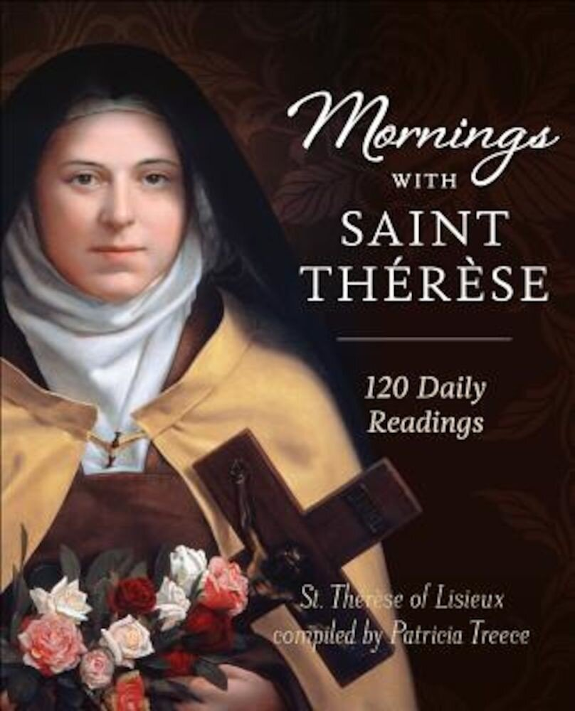 Mornings with Saint Therese, Hardcover