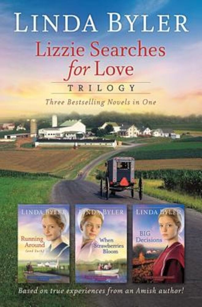 Lizzie Searches for Love Trilogy: Running Around (and Such)/When Strawberries Bloom/Big Decisions, Paperback