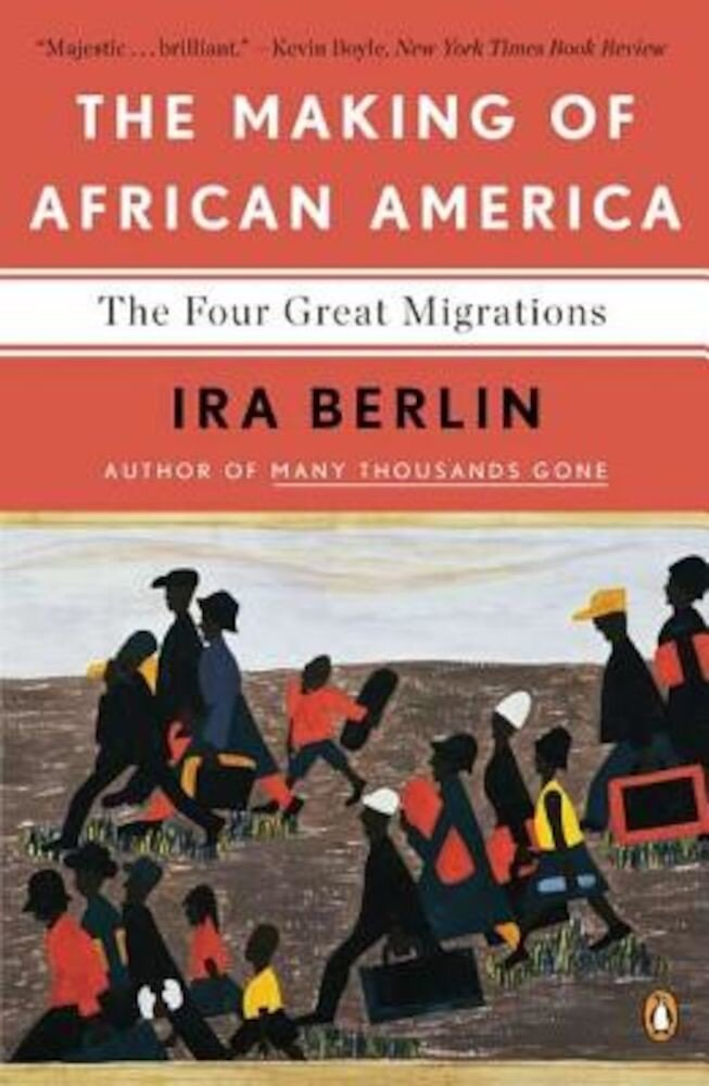 The Making of African America: The Four Great Migrations, Paperback