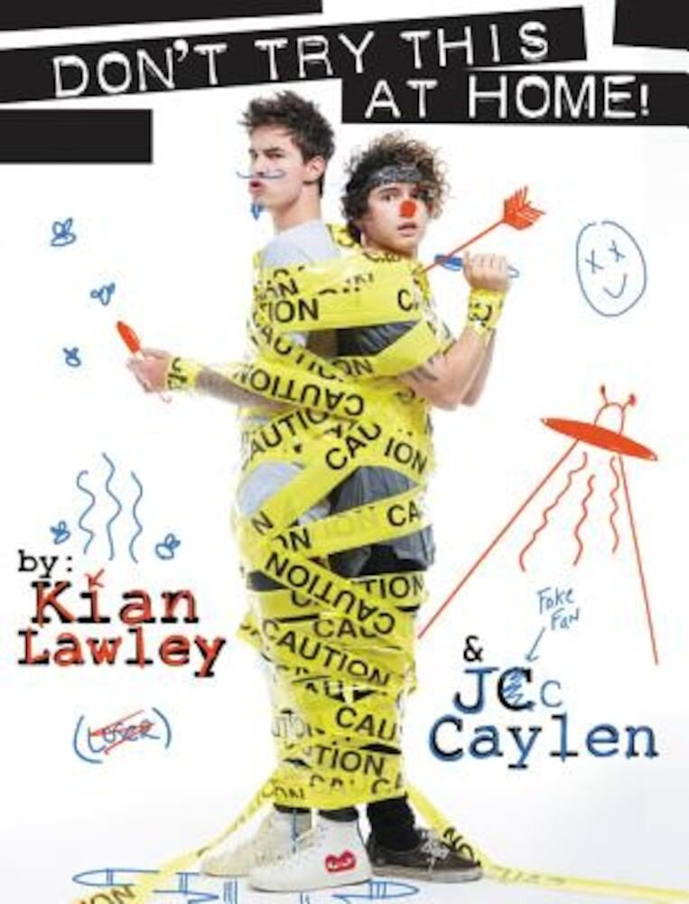 Kian and Jc: Don't Try This at Home!, Paperback