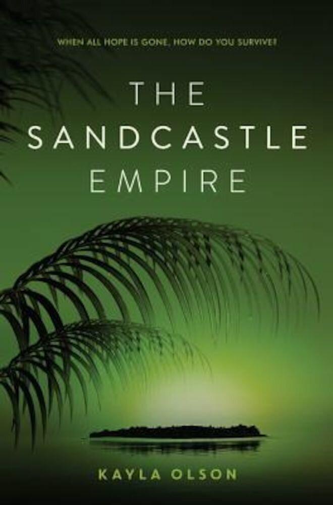 The Sandcastle Empire, Hardcover
