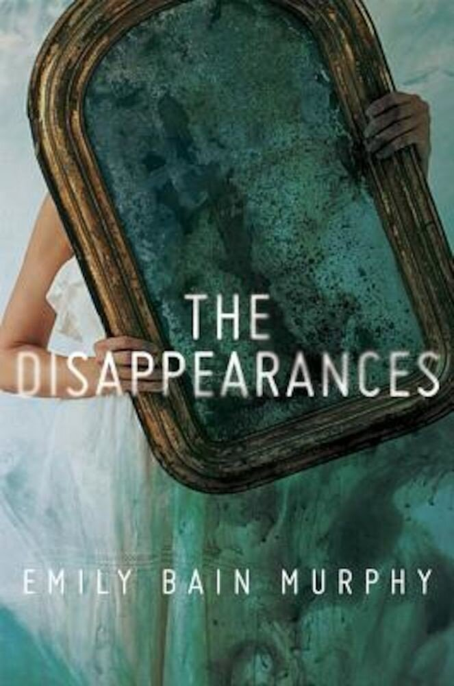 The Disappearances, Hardcover