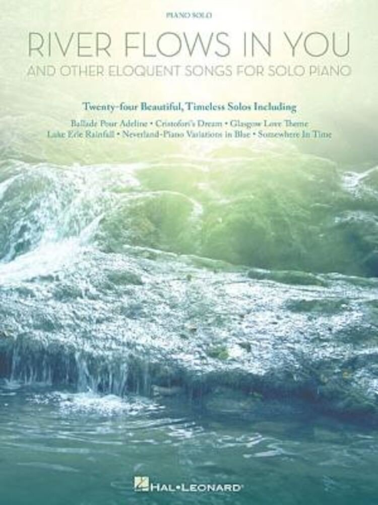 River Flows in You and Other Eloquent Songs for Solo Piano, Paperback