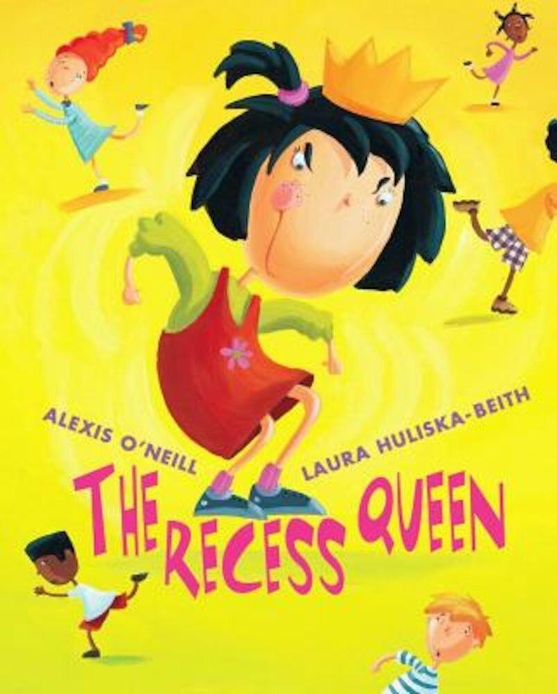 The Recess Queen, Hardcover