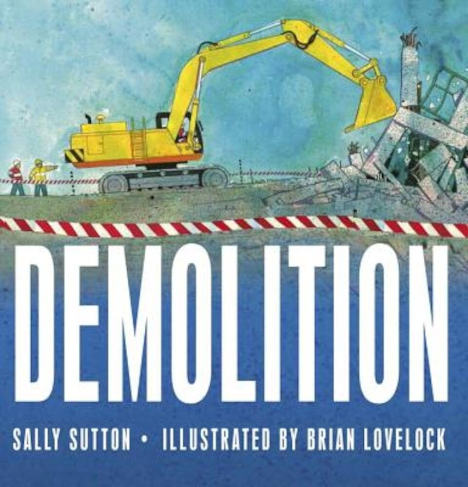 Demolition, Hardcover