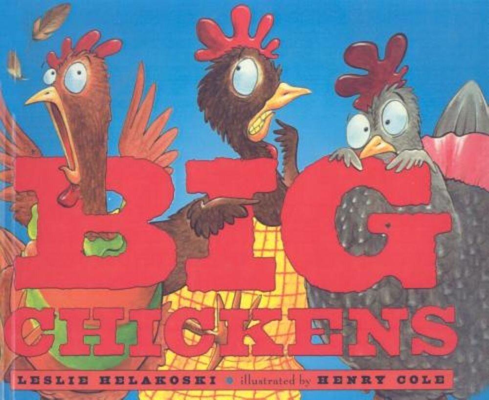 Big Chickens, Hardcover