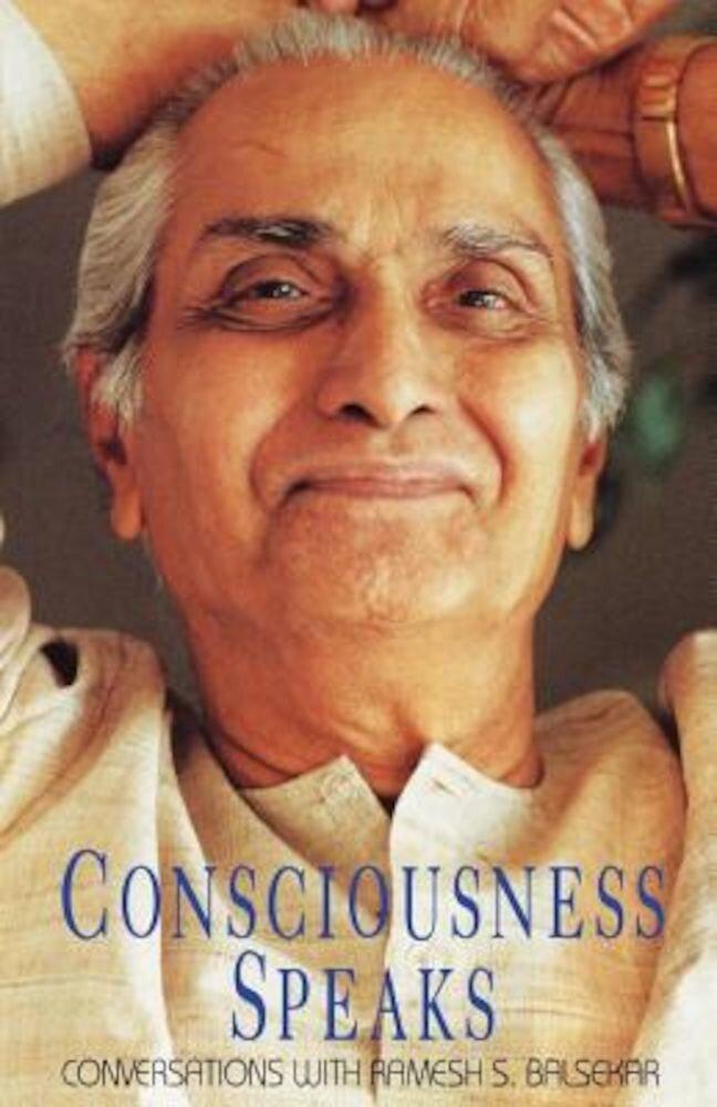 Consciousness Speaks, Paperback