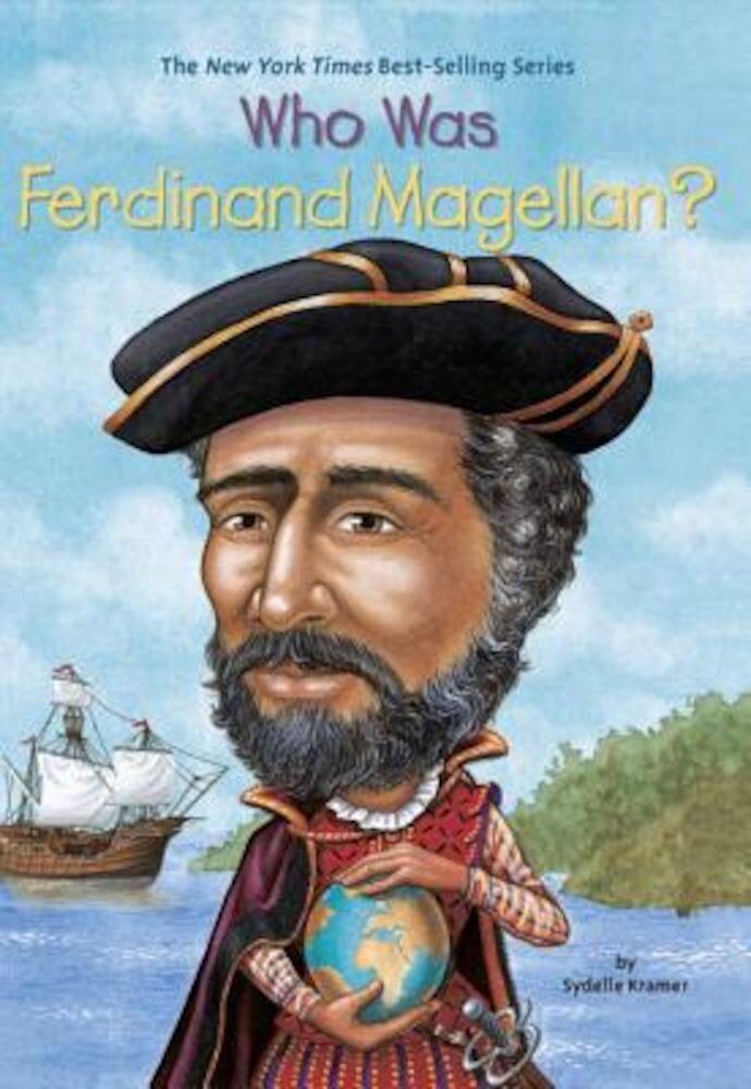 Who Was Ferdinand Magellan?, Paperback