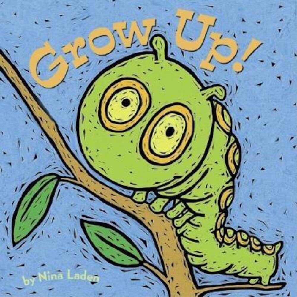 Grow Up!, Hardcover