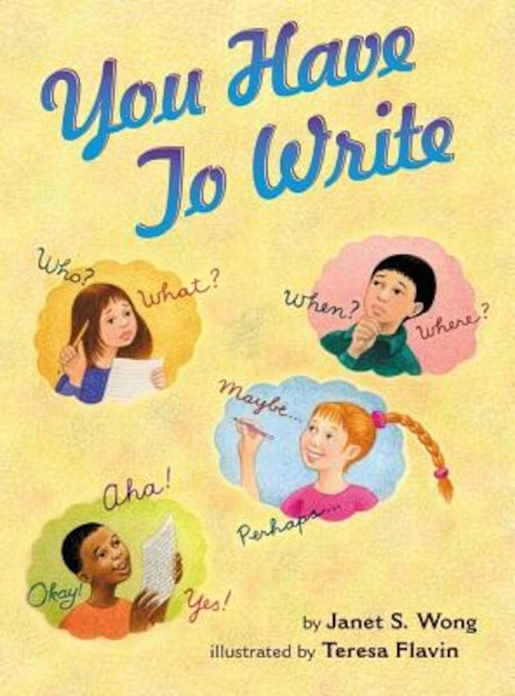 You Have to Write, Hardcover