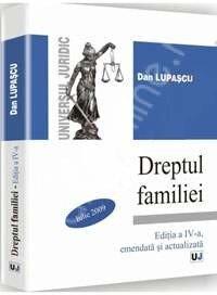 Dreptul familiei. Editia a IV-a amendata si actualizata