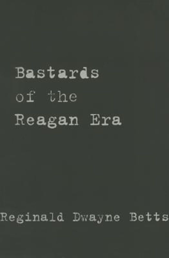 Bastards of the Reagan Era, Paperback
