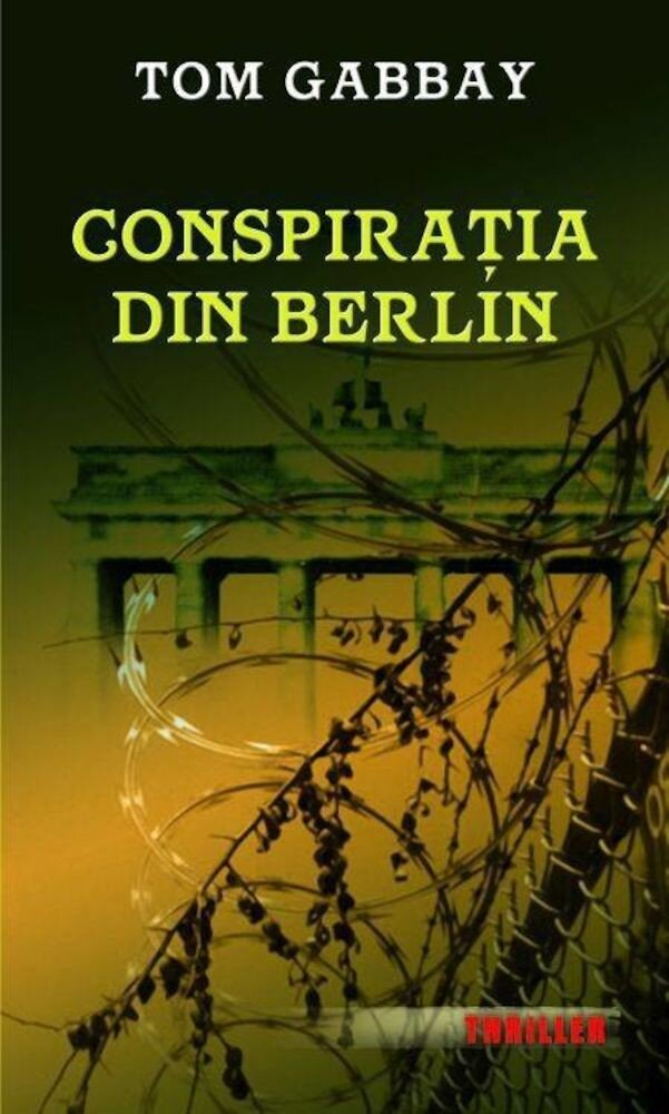 Coperta Carte Conspiratia din Berlin