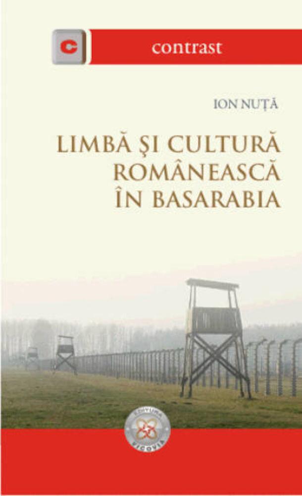 Limba si cultura romaneasca in Basarabia